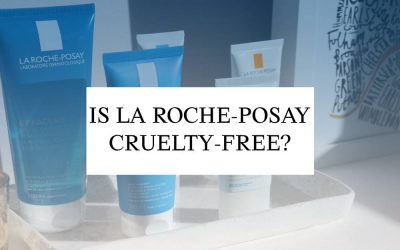 Is La Roche-Posay Cruelty-Free in 2020?