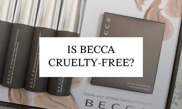 Is Becca Cruelty-Free In 2020?